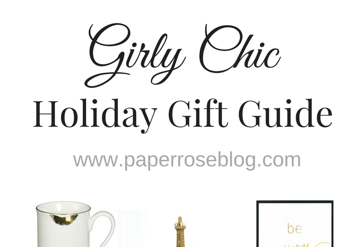 Girly Chic Holiday Gift Guide