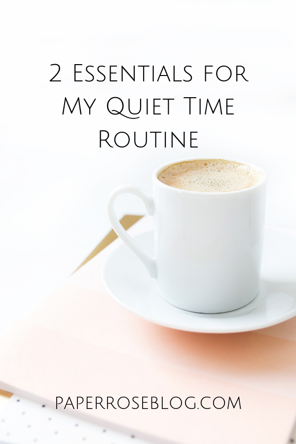 two-essentials-for-my-quiet-time-routine