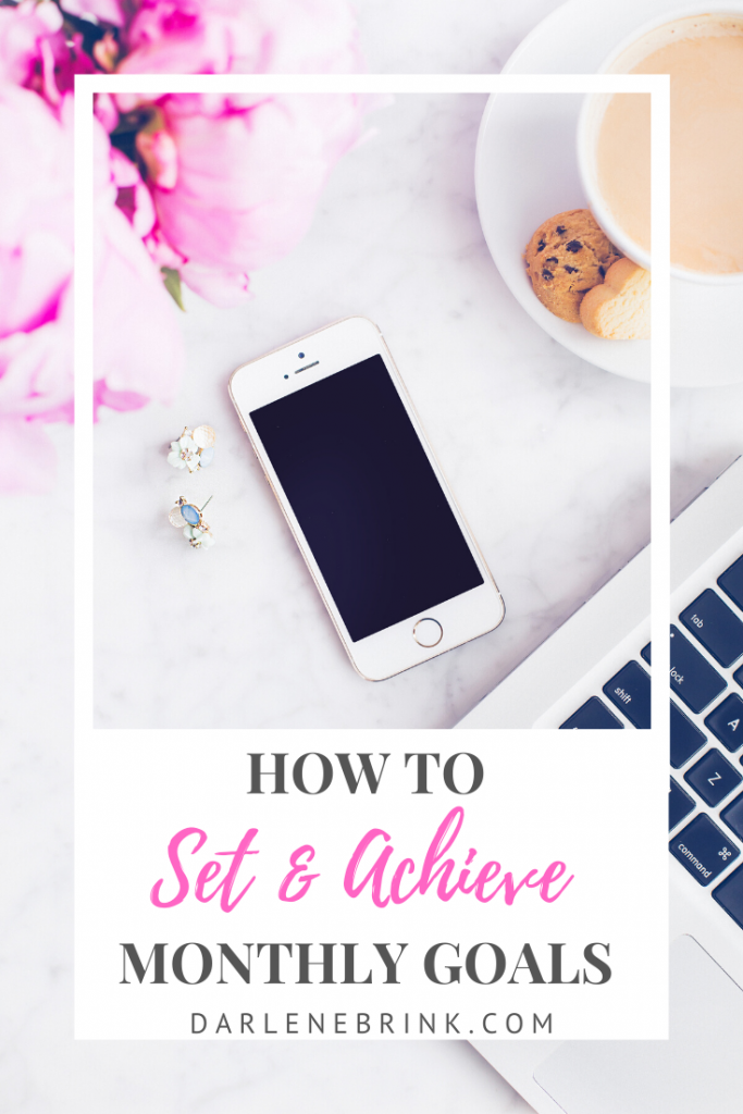 how-to-set-and-achieve-monthly-goals