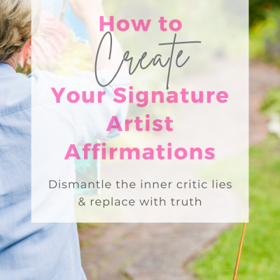 how-to-create-your-signature-artist-affirmations