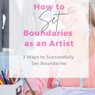 How to Set Boundaries as an Artist