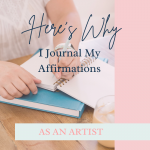 here's-why-I-journal-my-affirmations